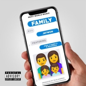 Jaywon - Family ft. Qdot, Danny S x Save Fame